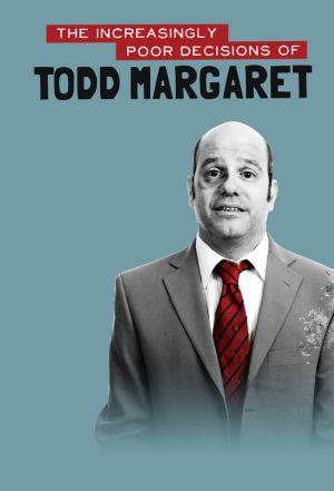 Роковые ошибки Тодда Маргарета | The Increasingly Poor Decisions Of Todd Margaret - сериалы онлайн
