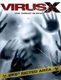Смотреть онлайн: Вирус Х (2010)