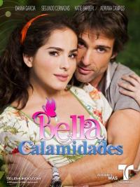 История Золушки / Красивая Неудачница / Bella calamidades (2009-2010) ТВ Сериалы Онлайн