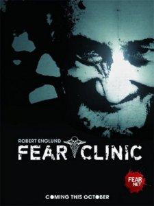 Клиника Страха / Fear Clinic - смотреть онлайн