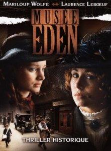 Наследство сестер Корваль / Musee Eden - смотреть онлайн