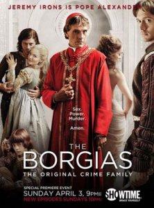 Борджиа / The Borgias (Сериал 2011)