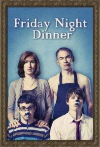 Обед в пятницу вечером / Friday Night Dinner (Сериал 2011)